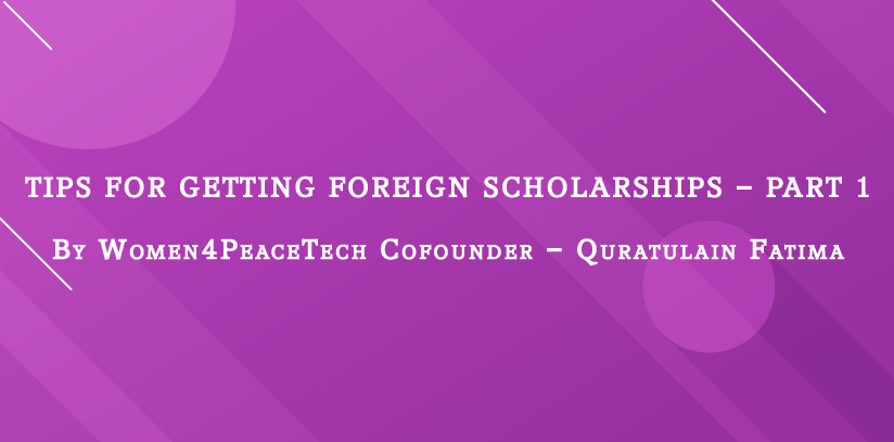 Tips for Getting Foreign Scholarships – Part 1